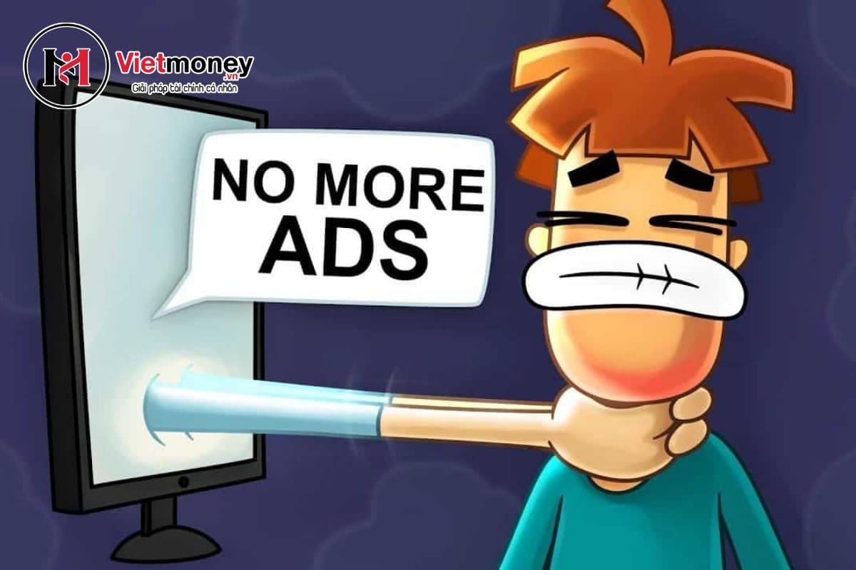 không xem quảng cáo là cách tiết kiệm tiền