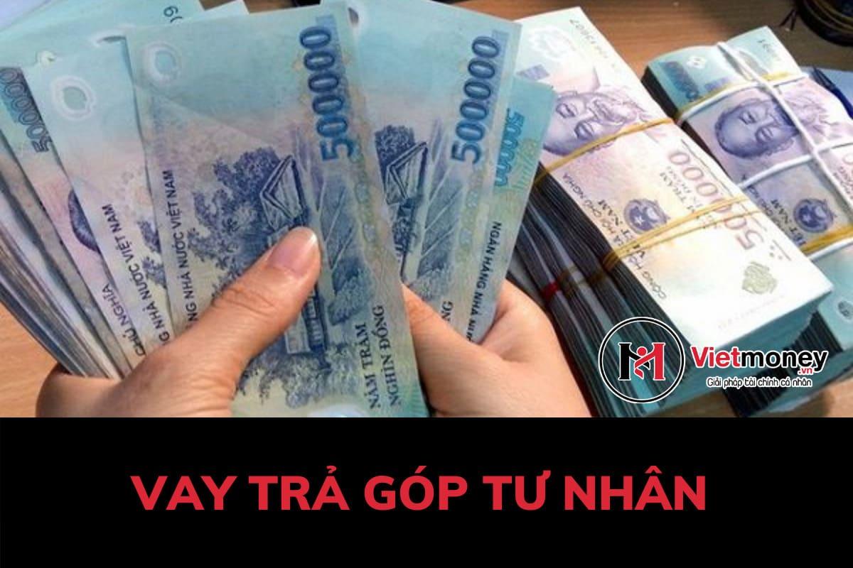 vay trả góp tư nhân uy tín tphcm thủ tục vay nhanh tiện lợi Viet Money
