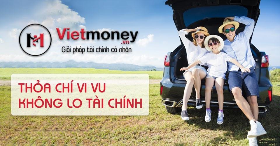 viet money đơn vị cho vay tiêu dùng cầm đồ lãi suất tốt